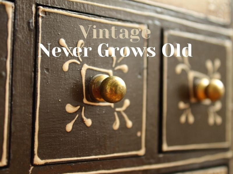 Vintage Furniture Never Grows Old