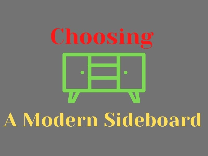 Choosing a Modern Sideboard