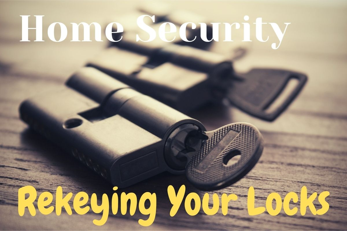 Home Security Rekeying Your Locks